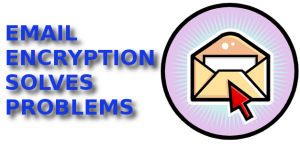 Email Encryption Solves Problems